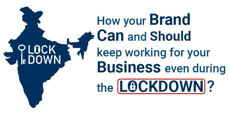 How Branding can and should keep working for your Business during the Lockdown